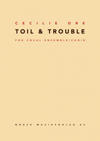 CECILIE ORE: Toil & Trouble