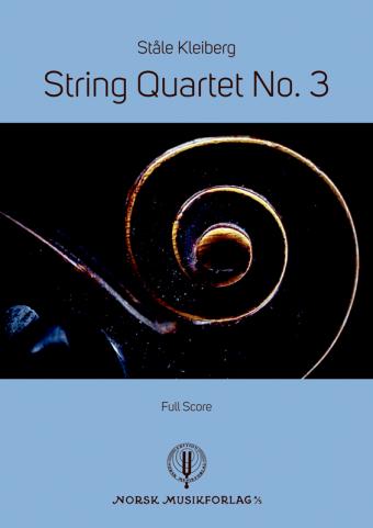STÅLE KLEIBERG: String Quartet No. 3