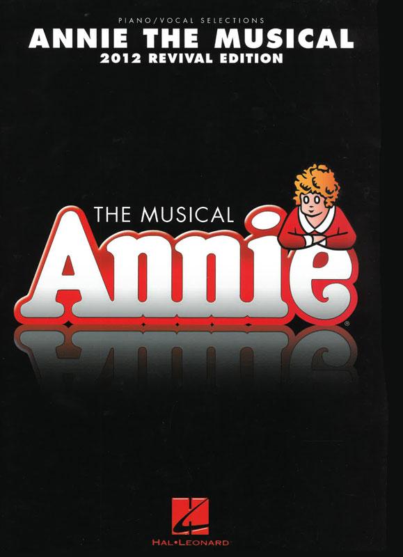 Annie - The Musical 2012 Revival Edition