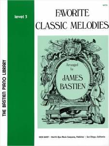 BASTIEN: Favorite Classic Melodies, Level 3