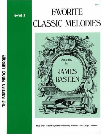 BASTIEN: Favorite Classic Melodies, Level 3