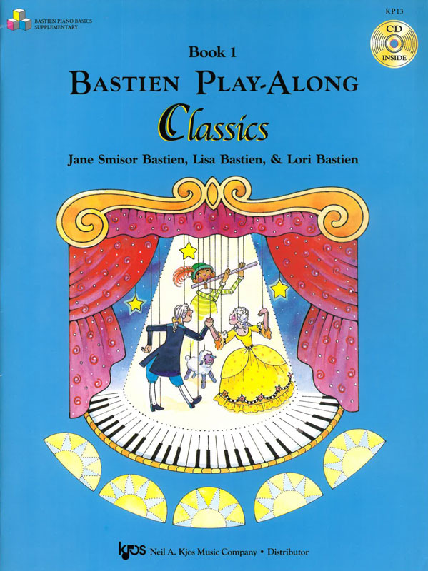 BASTIEN: Play-Along Classics, Book 1