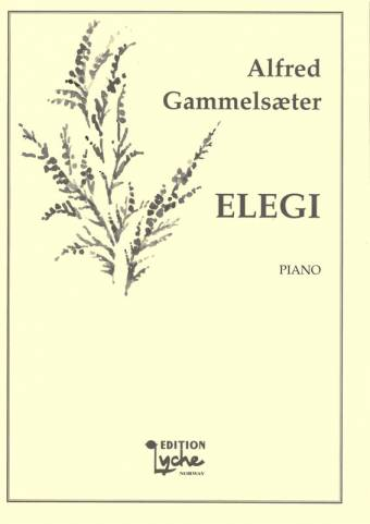ALFRED GAMMELSÆTER: Elegi