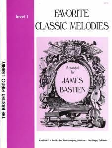 BASTIEN: Favorite Classic Melodies, Level 1