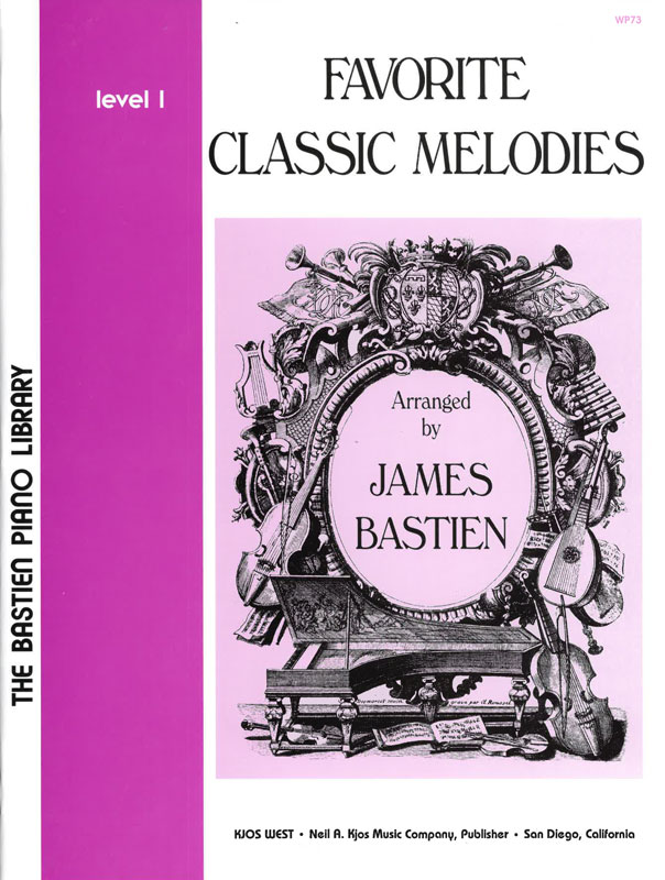 BASTIEN: Favorite Classic Melodies, Level 1
