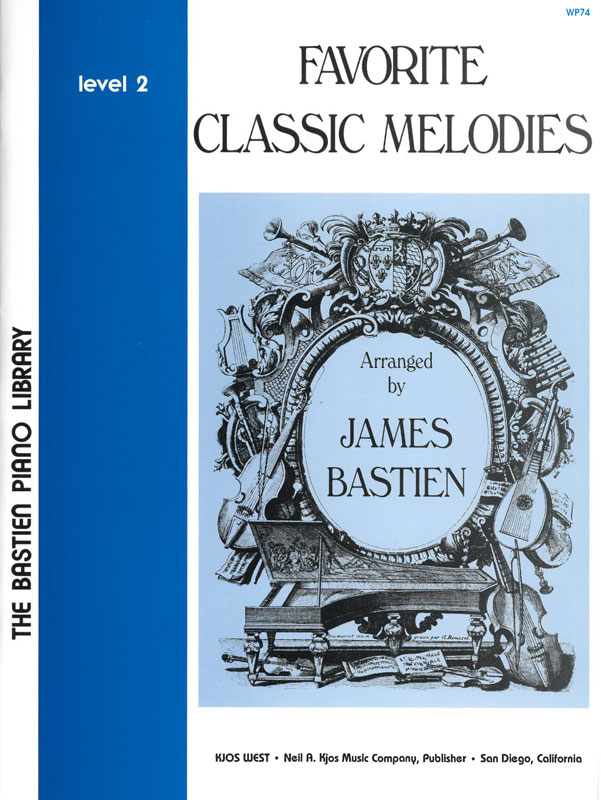 BASTIEN: Favorite Classic Melodies, Level 2