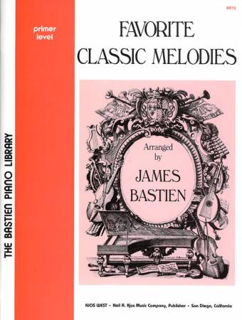 BASTIEN: Favorite Classic Melodies, Primer Level