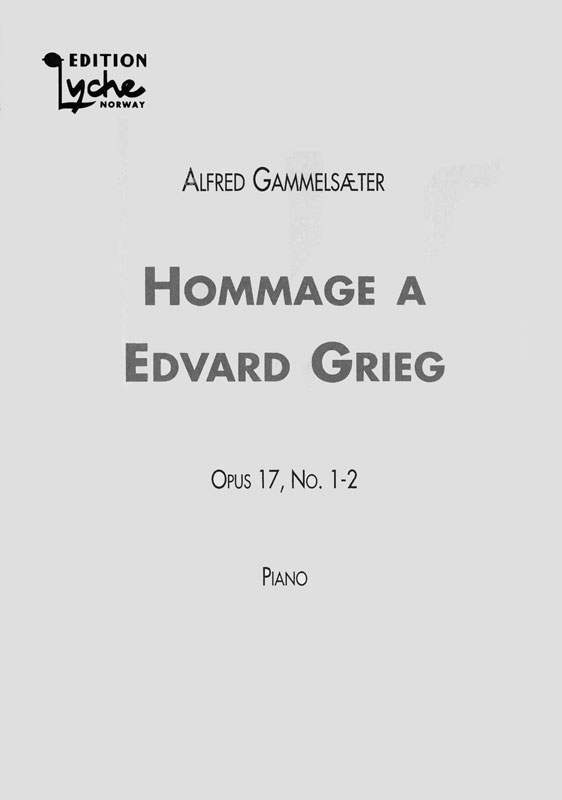 ALFRED GAMMELSÆTER: Hommage a Edvard Grien Op. 17