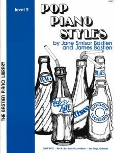 BASTIEN: Pop Piano Styles, Level 2