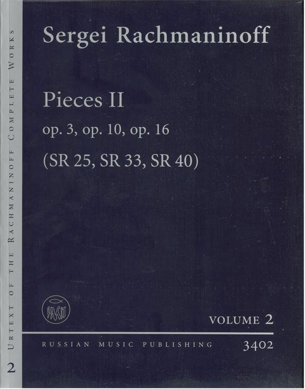 SERGEI RACHMANINOFF: Piecec II, Op.3, Op, 10 og Op. 16