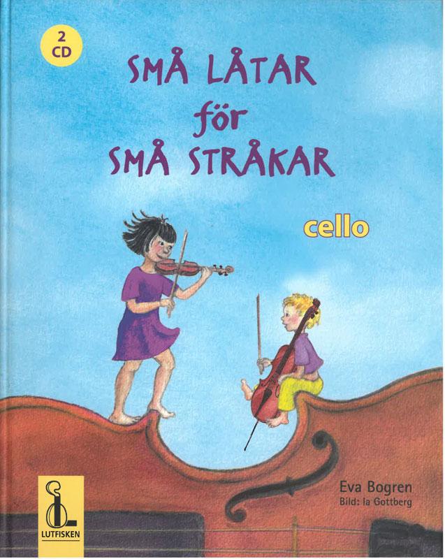 Små låtar för små stråkar - cello
