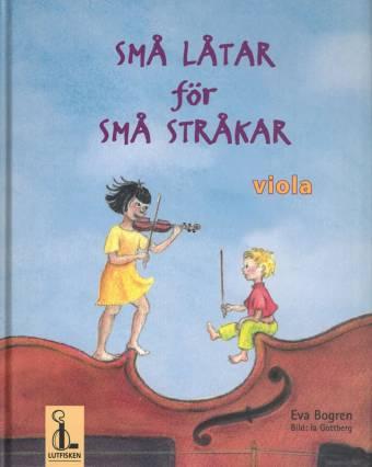 Små låtar för små stråkar - Viola