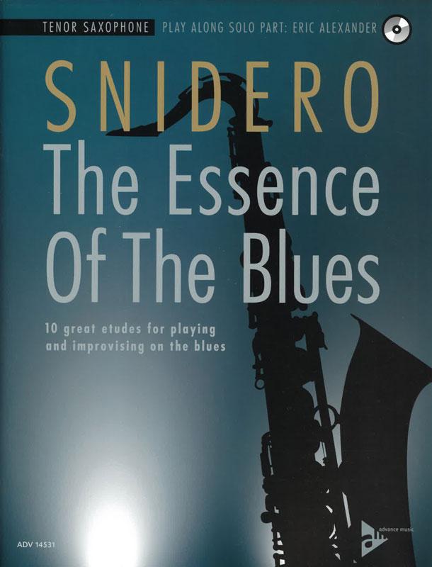 SNIDERO: The Essence of The Blues, Tenor Saxophone