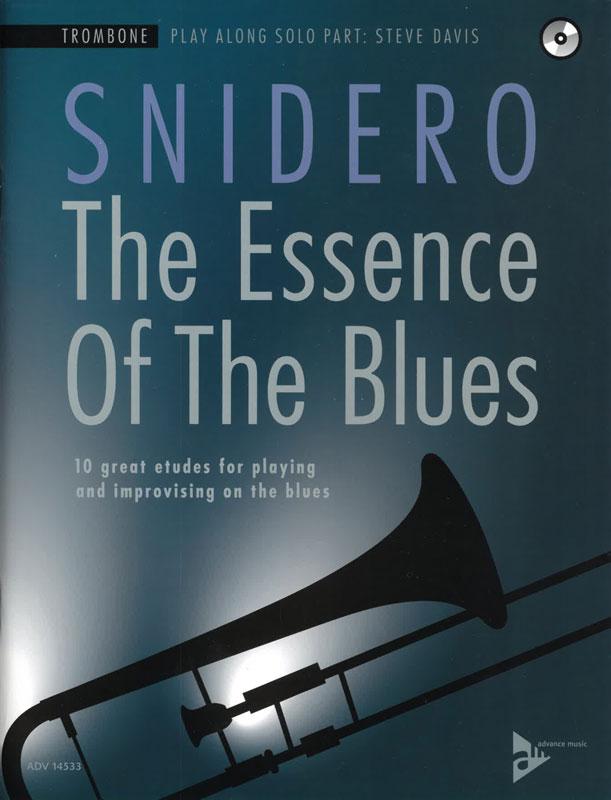SNIDERO: The Essence of The Blues, Trombone
