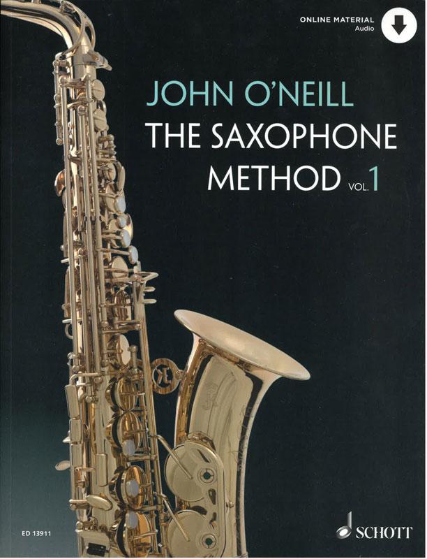 JOHN O'NEILL: The Saxophone Method, Vol 1