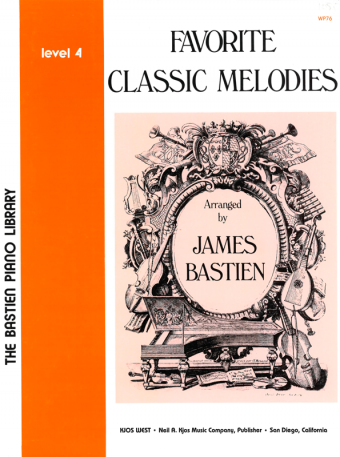 BASTIEN: Favorite Classic Melodies, Level 4