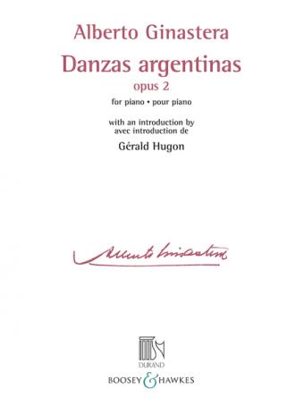 ALBERTO GINASTERA: Danzas Argentinas, Op. 2
