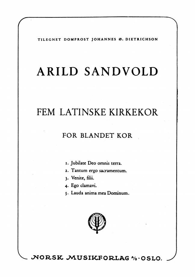 ARILD SANDVOLD: Fem latinske kirkekor