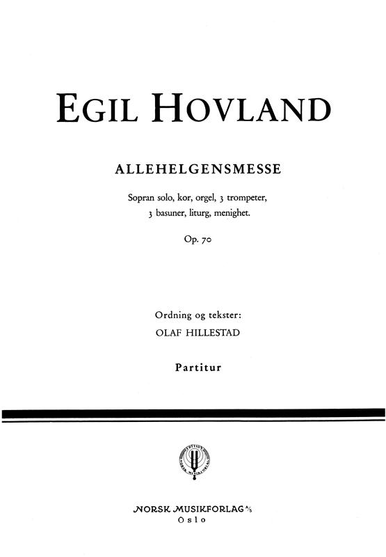 EGIL HOVLAND: Allehelgensmesse (Partitur)