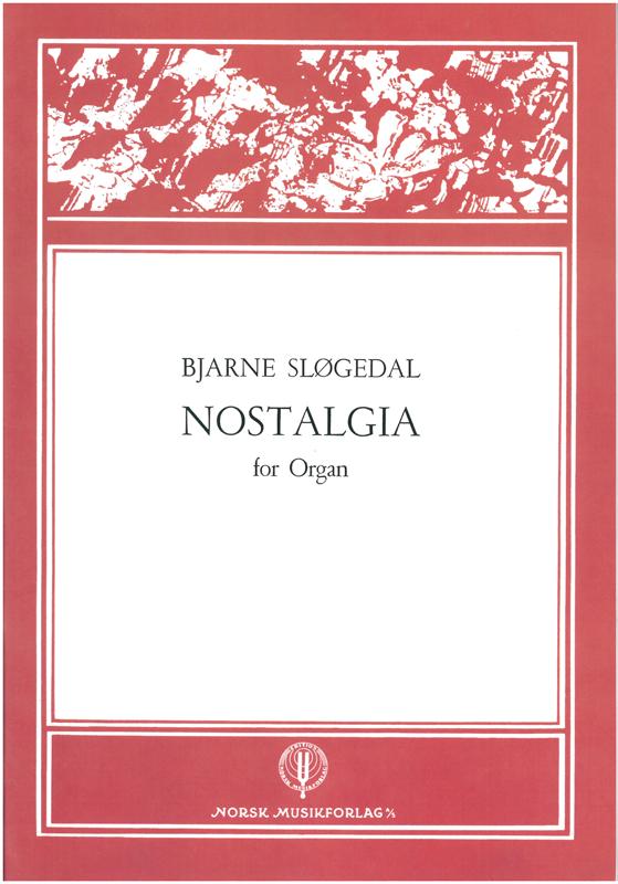 BJARNE SLØGEDAL: Nostalgia