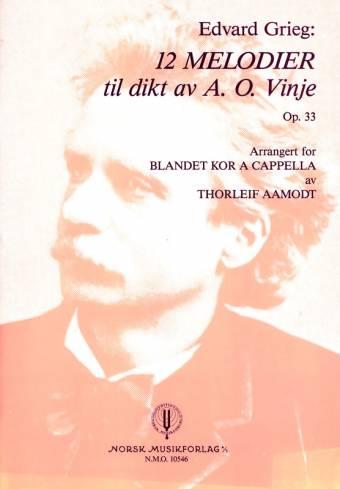 GRIEG: 12 melodier til dikt av A. O. Vinje