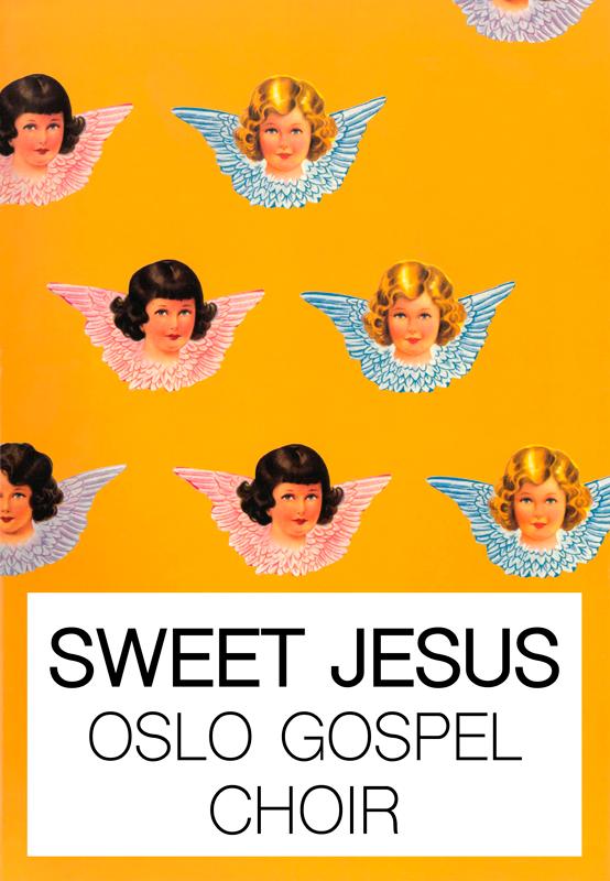 OSLO GOSPEL CHOIR: Sweet Jesus