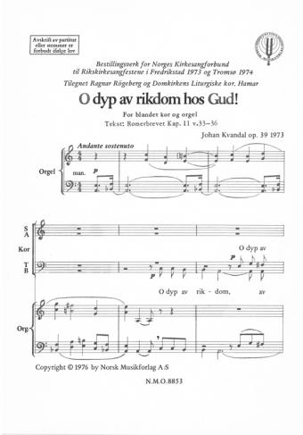 JOHAN KVANDAL: O dyp rikdom hos Gud! Op. 39