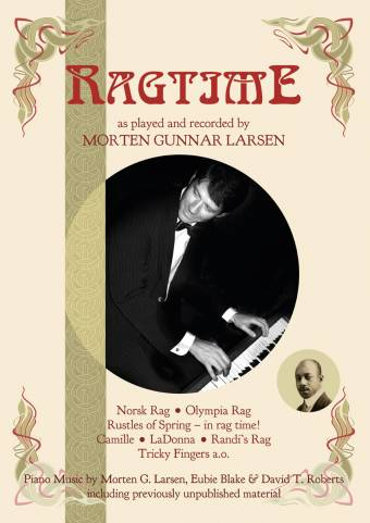 RAGTIME: As played and recorded by Morten Gunnar Larsen