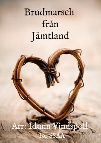 IDUNN VINDSPOLL: Brudmarsch från Jämtland