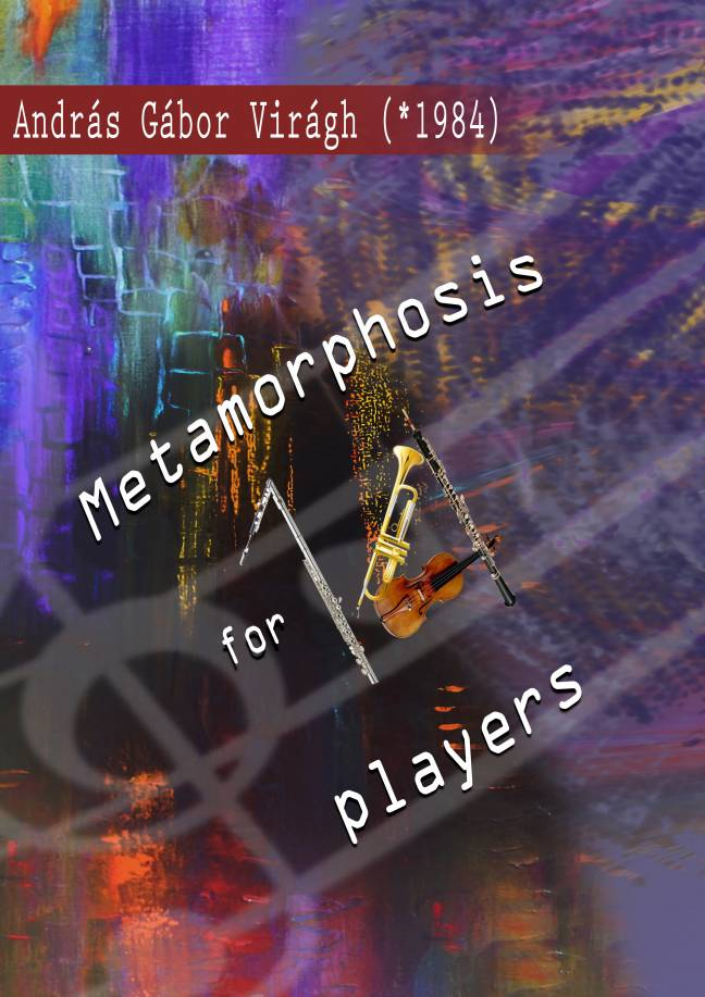 ANDRÁS GÁBOR VIRÀGH: Metamorphosis For 14 Players
