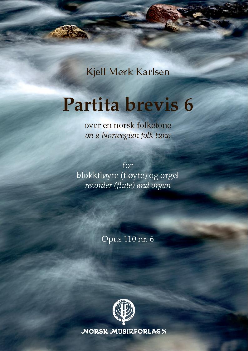 KJELL MØRK KARLSEN: Partita Brevis 6