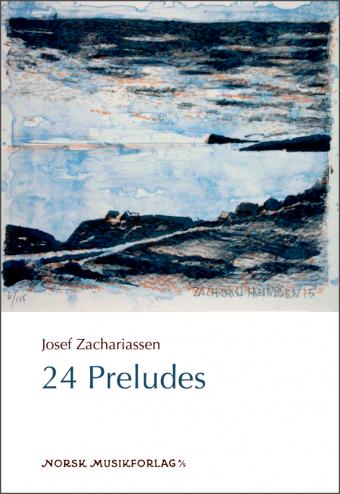 JOSEF ZACHARIASSEN: 24 Preludes