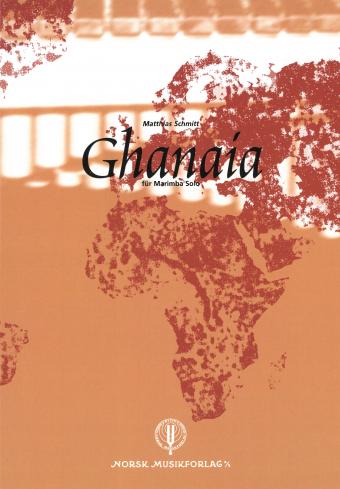 MATTHIAS SCHMITT: Ghanaia (Marimba Solo)