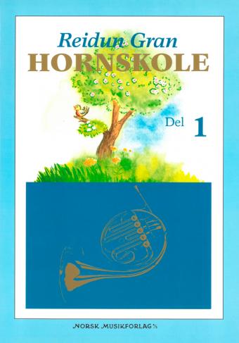 REIDUN GRAN: Hornskole 1
