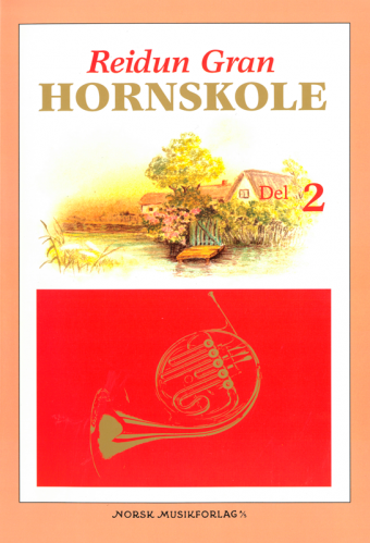 REIDUN GRAN: Hornskole 2