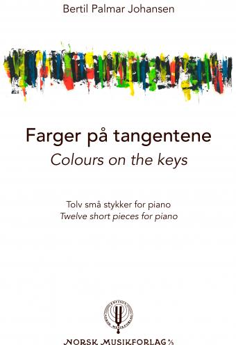 BERTIL PALMAR JOHANSEN: Farger på tangentene