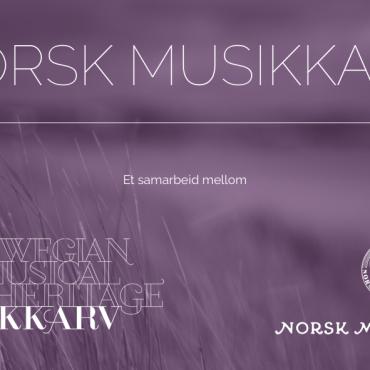 Nye utgaver fra Norsk Musikkarv