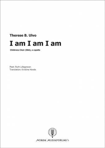 Therese Ulvo: I am I am I am