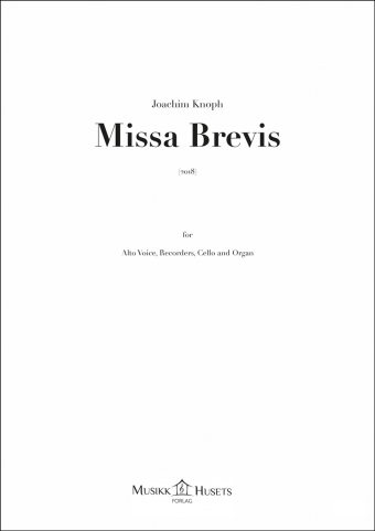 Joachim Knoph: Missa Brevis