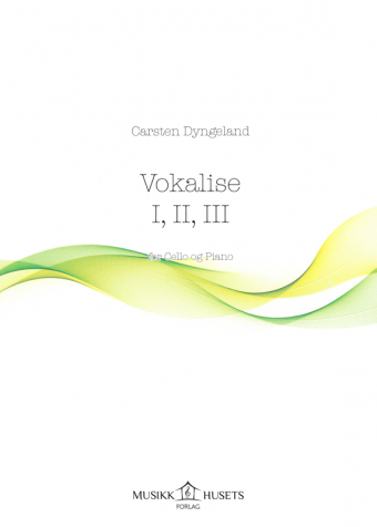 CARSTEN DYNGELAND: Vokalise 1, 2, 3