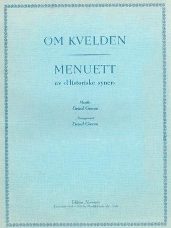 """EIVIND GROVEN: Om kvelden / Menuett av """"Historiske syner"""""""