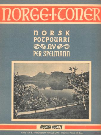 Norge i toner: Norsk potpurri av Per Spelmann