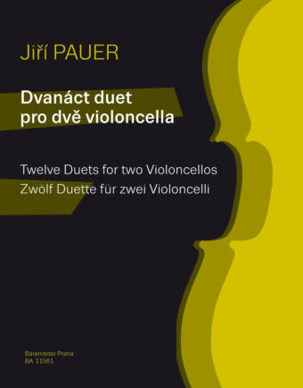 JIŘÍ PAUER: Twelve Duets for Two Violoncellos