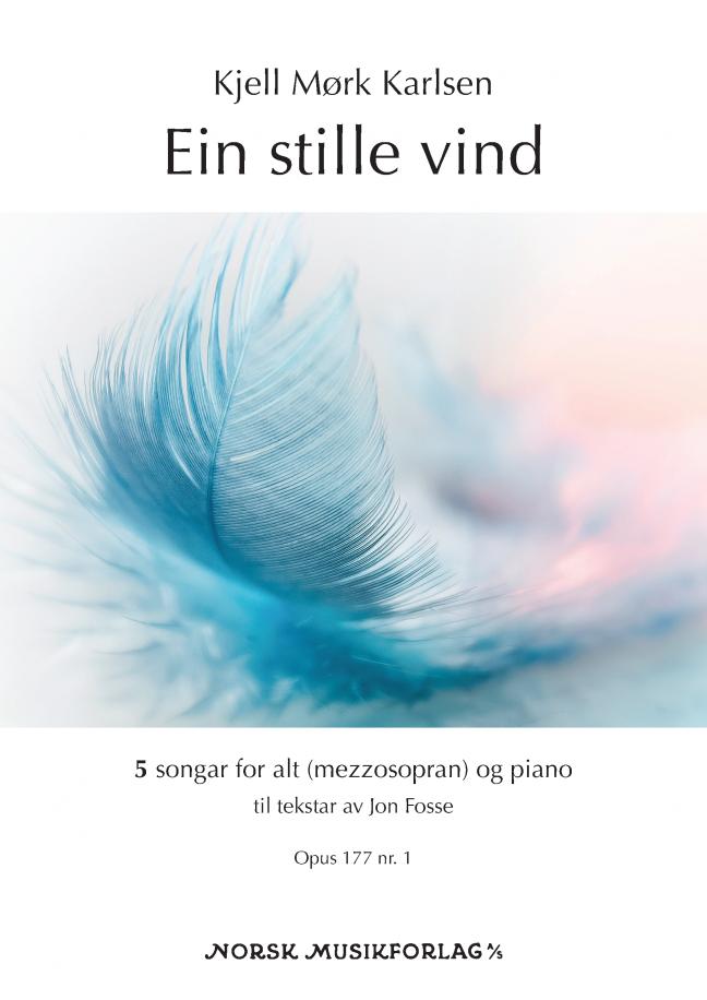 KJELL MØRK KARLSEN: Ein stille vind