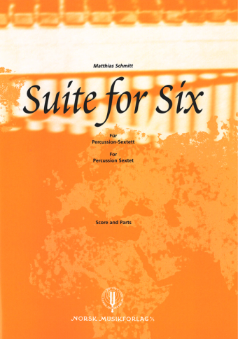 MATTHIAS SCHMITT: Suite for Six