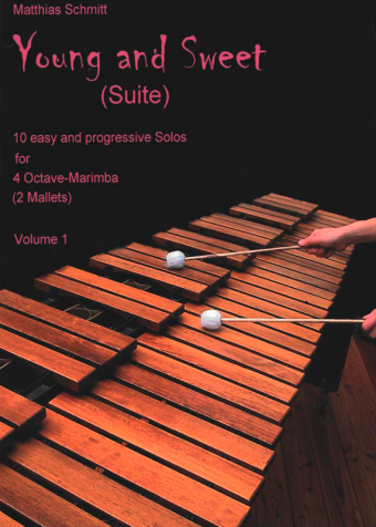 MATTHIAS SCHMITT: Young and Sweet (Suite) Volume 1