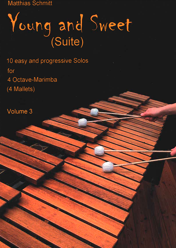 MATTHIAS SCHMITT: Young and Sweet (Suite) Volume 3