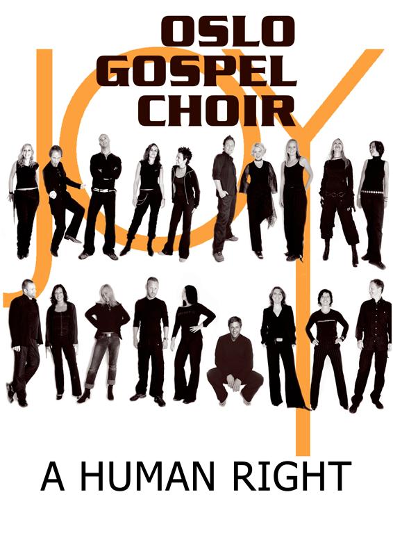 OSLO GOSPEL CHOIR: A Human Right