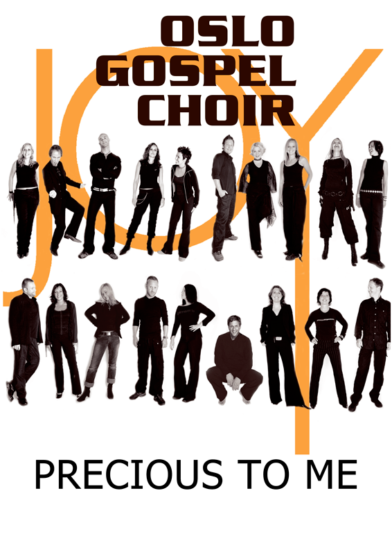 OSLO GOSPEL CHOIR: Precious To Me