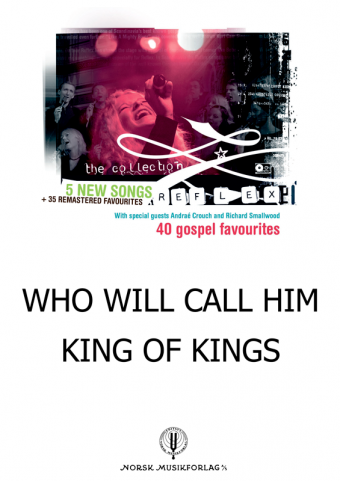 OSLO GOSPEL CHOIR: Who will call him king of kings